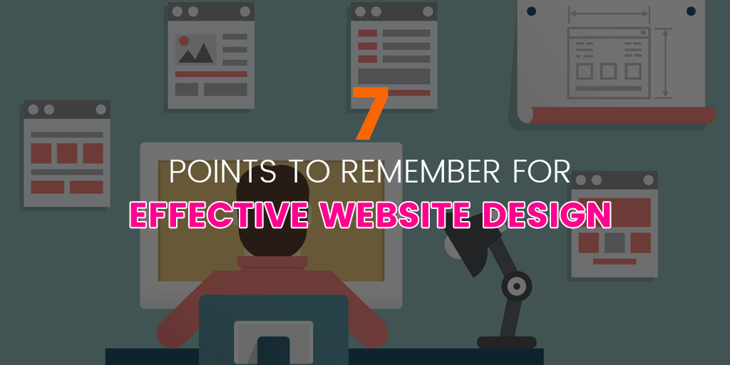 7 points to remember for effective website design