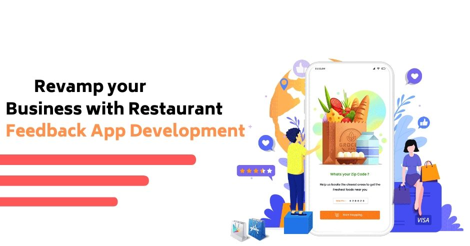 Revamp your Business with Restaurant Feedback App Development