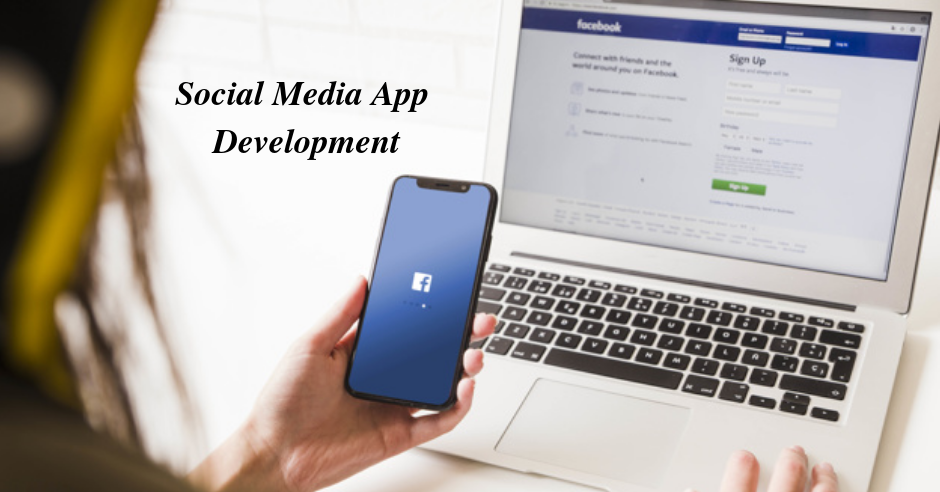 Social Media App Development Is Just A Few Steps Away. Find Out How?