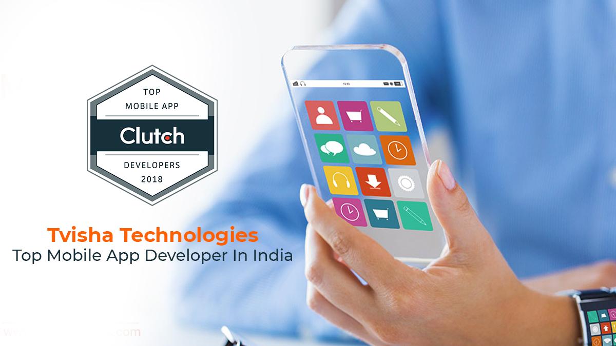 Top Mobile App Developers India - Tvisha Technologies